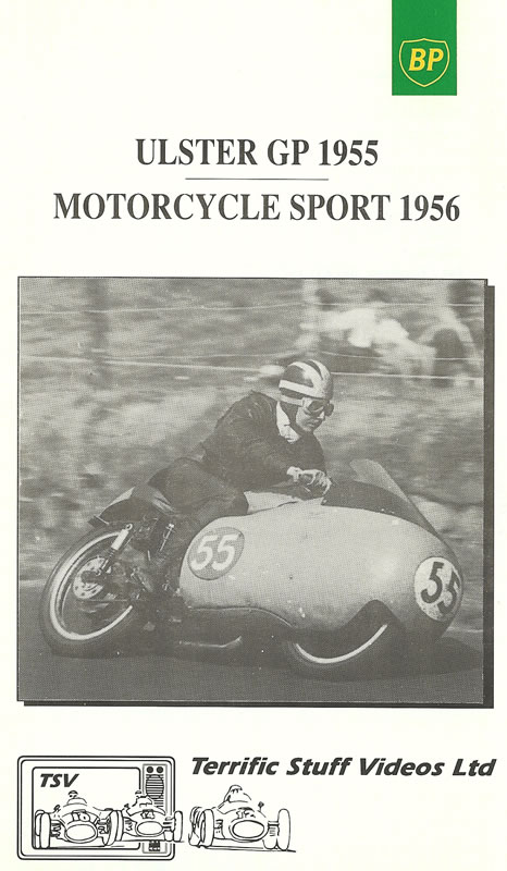The Ulster GP 1955 & Motorcycle Sport 1956